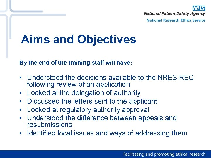 Aims and Objectives By the end of the training staff will have: • Understood