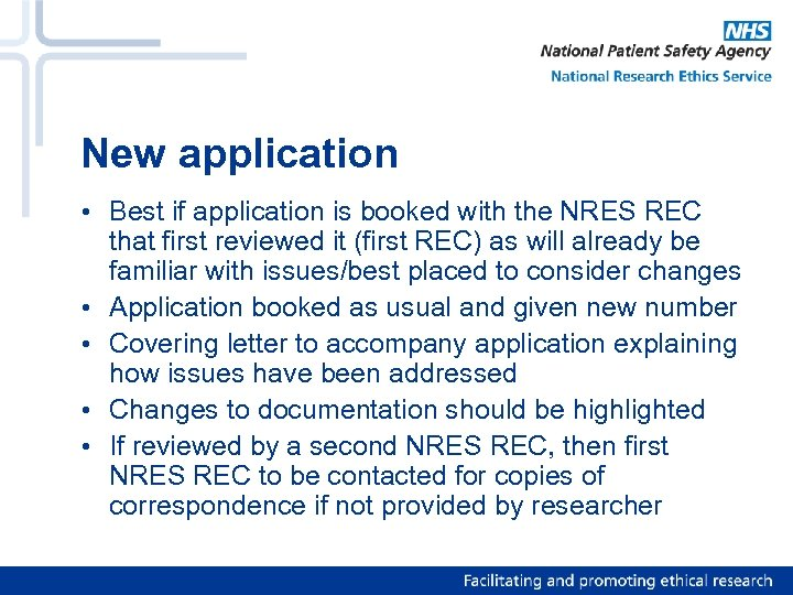 New application • Best if application is booked with the NRES REC that first