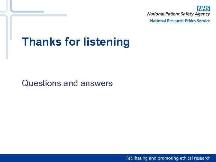 Thanks for listening Questions and answers