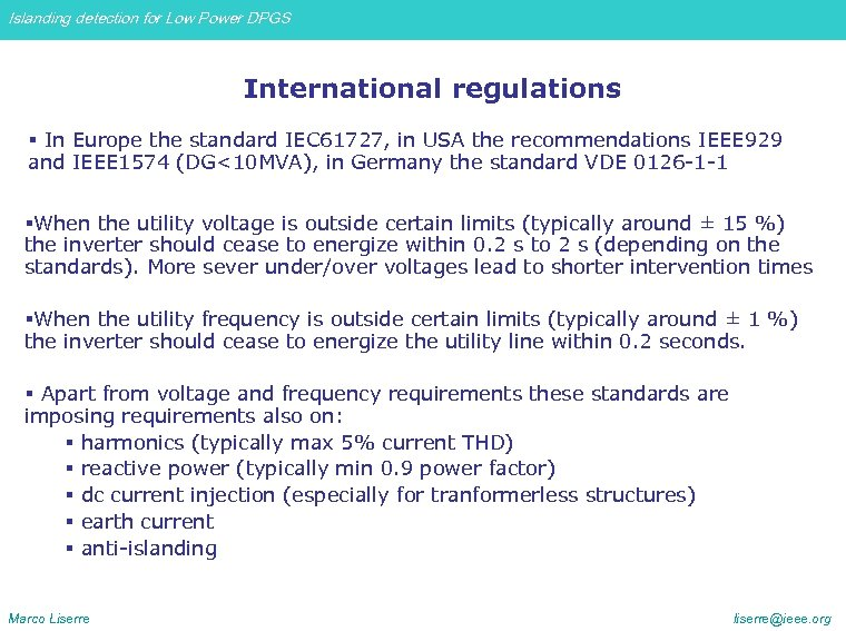 Islanding detection for Low Power DPGS International regulations § In Europe the standard IEC