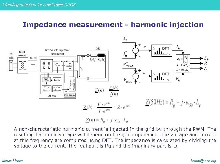 Islanding detection for Low Power DPGS Impedance measurement - harmonic injection A non-characteristic harmonic