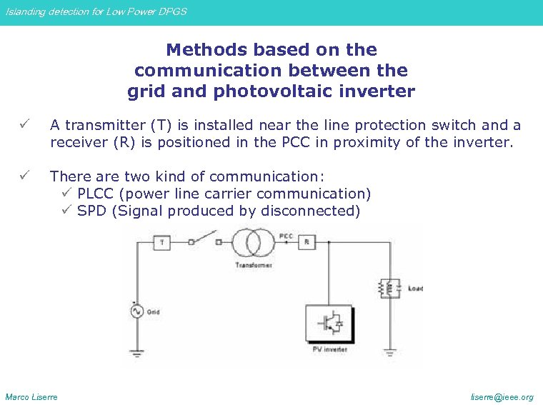 Islanding detection for Low Power DPGS Methods based on the communication between the grid