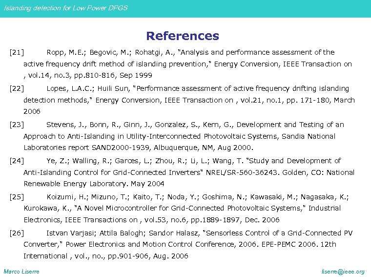 Islanding detection for Low Power DPGS References [21] Ropp, M. E. ; Begovic, M.