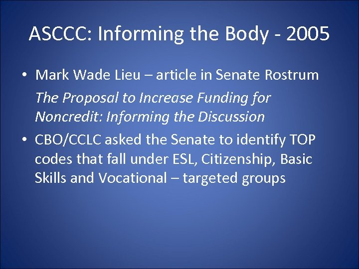 ASCCC: Informing the Body - 2005 • Mark Wade Lieu – article in Senate
