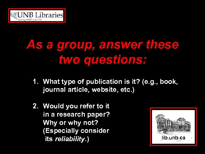 As a group, answer these two questions: 1. What type of publication is it?