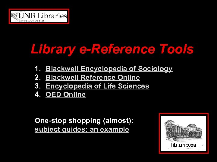 Library e-Reference Tools 1. 2. 3. 4. Blackwell Encyclopedia of Sociology Blackwell Reference Online