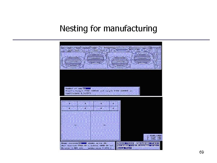 Nesting for manufacturing 69