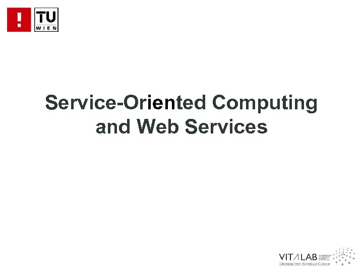 Service-Oriented Computing and Web Services