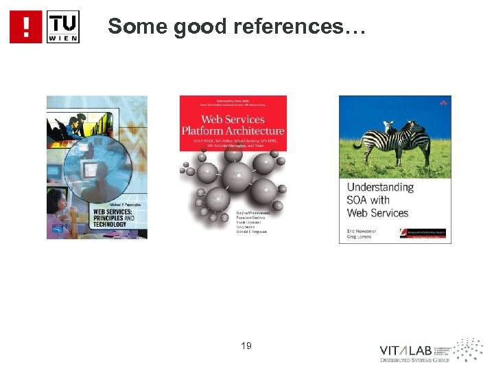 Some good references… 19