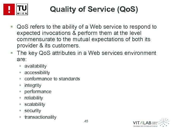 Quality of Service (Qo. S) § Qo. S refers to the ability of a