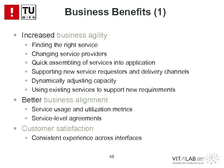 Business Benefits (1) § Increased business agility § § § Finding the right service