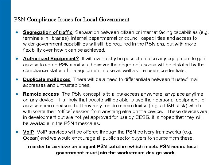 PSN Compliance Issues for Local Government · Segregation of traffic Separation between citizen or