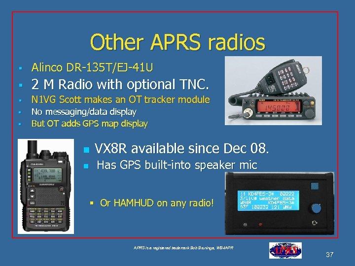 Other APRS radios § Alinco DR-135 T/EJ-41 U § 2 M Radio with optional