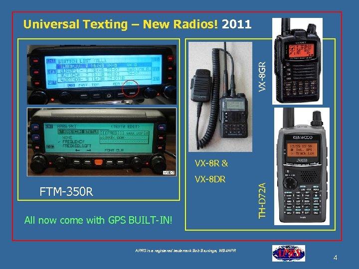 VX-8 GR Universal Texting – New Radios! 2011 VX-8 DR FTM-350 R All now