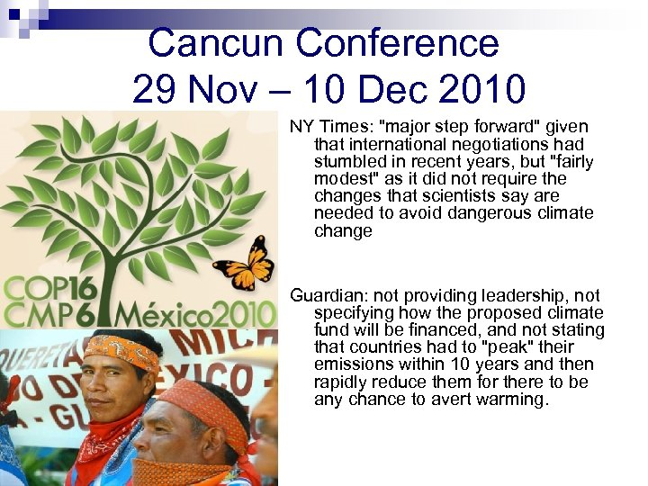 Cancun Conference 29 Nov – 10 Dec 2010 NY Times:
