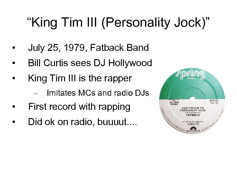 """King Tim III (Personality Jock)"" • July 25, 1979, Fatback Band • Bill Curtis"
