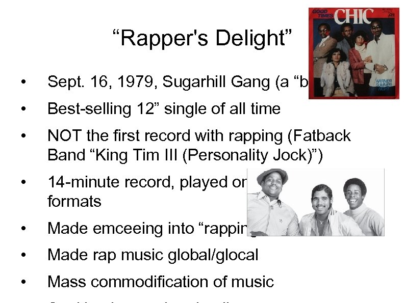"""""""Rapper's Delight"""" • Sept. 16, 1979, Sugarhill Gang (a """"boy band"""") • Best-selling 12"""""""