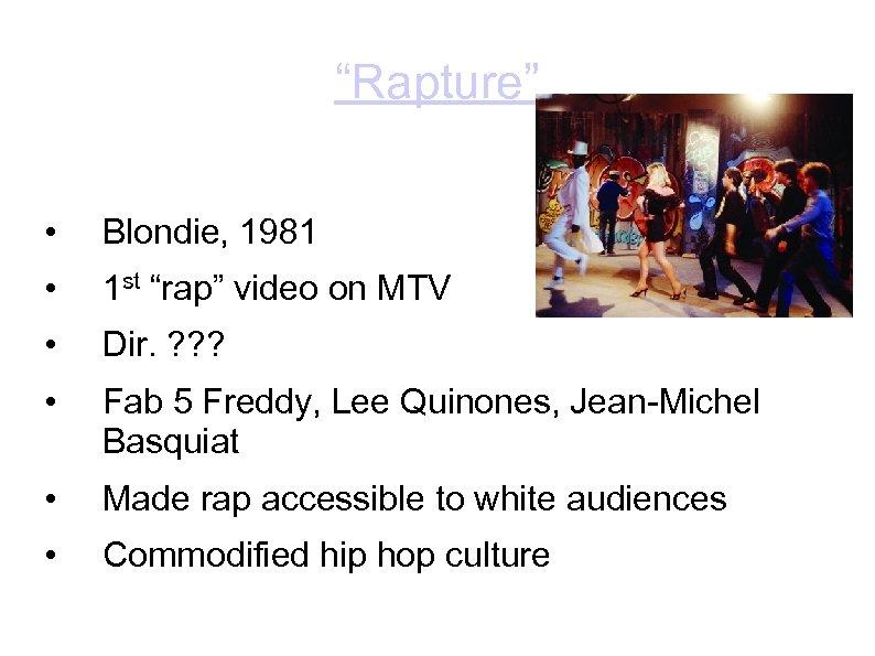 """""""Rapture"""" • Blondie, 1981 • 1 st """"rap"""" video on MTV • Dir. ?"""