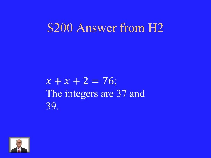 $200 Answer from H 2