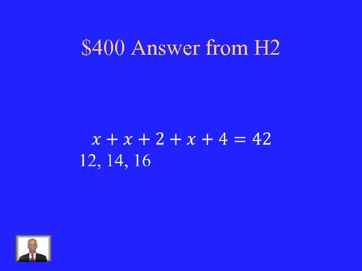 $400 Answer from H 2