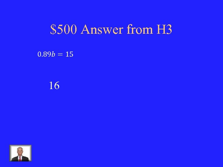 $500 Answer from H 3 16
