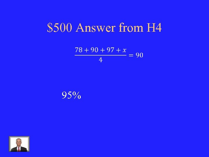 $500 Answer from H 4 95%