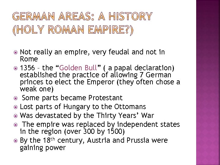 """Not really an empire, very feudal and not in Rome 1356 – the """"Golden"""