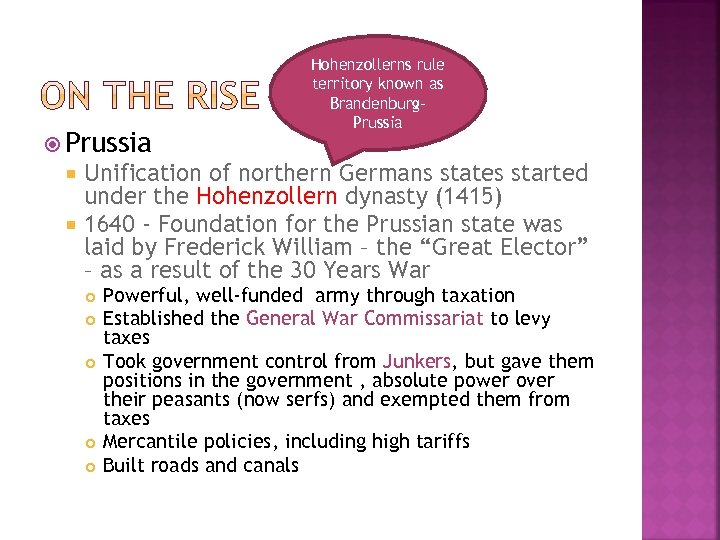 Prussia Hohenzollerns rule territory known as Brandenburg. Prussia Unification of northern Germans states