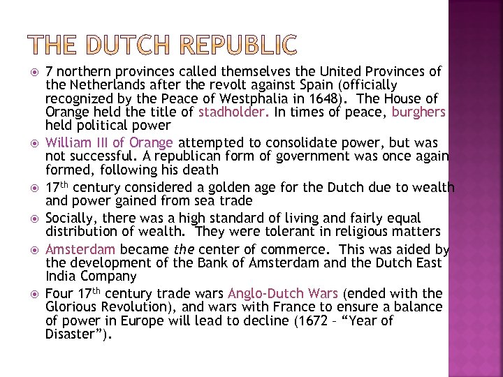 7 northern provinces called themselves the United Provinces of the Netherlands after the