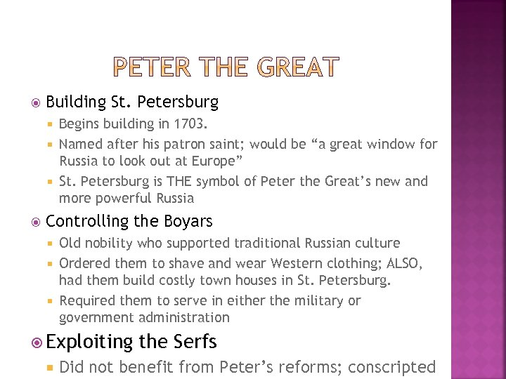 Building St. Petersburg Begins building in 1703. Named after his patron saint; would
