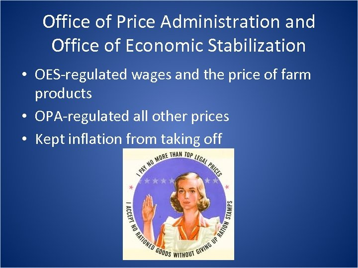 Office of Price Administration and Office of Economic Stabilization • OES-regulated wages and the
