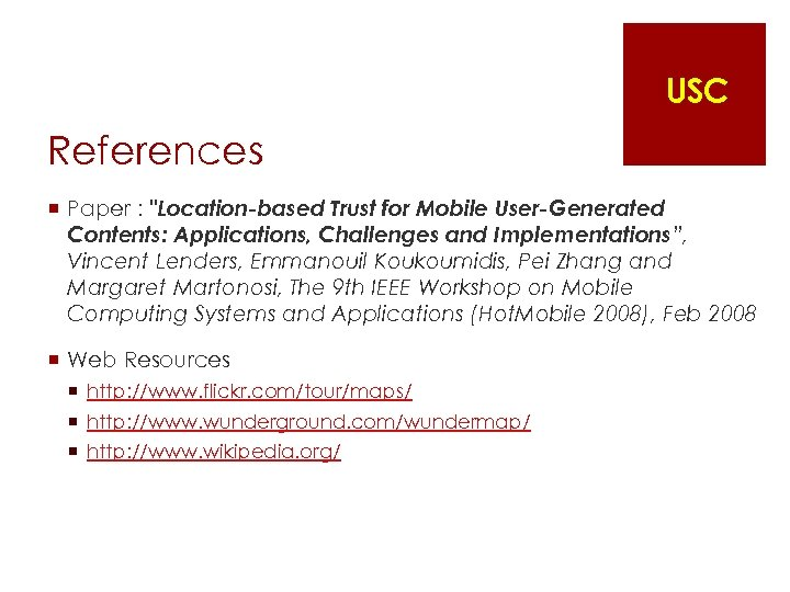 USC References ¡ Paper :