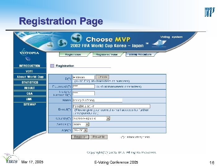 Registration Page Mar 17, 2005 E-Voting Conference 2005 16