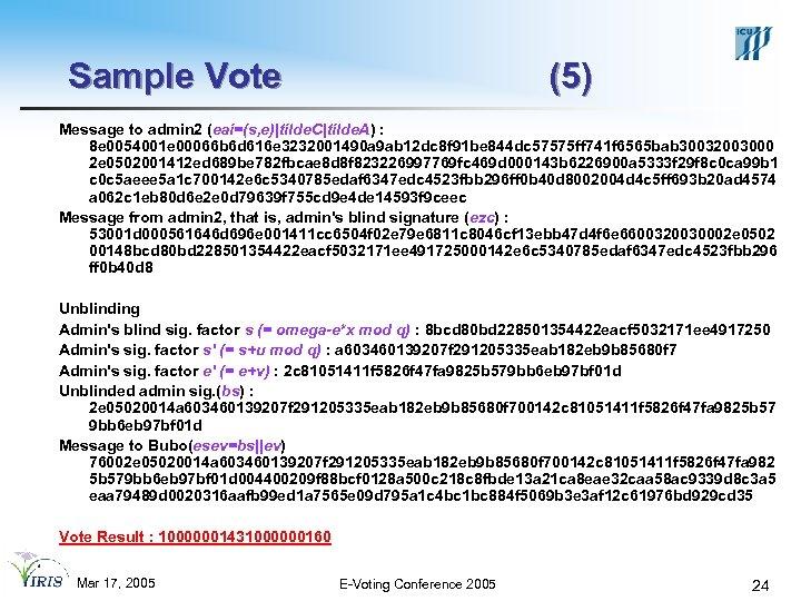 Sample Vote (5) Message to admin 2 (eai=(s, e)|tilde. C|tilde. A) : 8 e