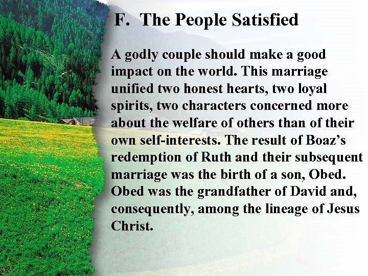 F. The People Satisfied II. ARuth's Redemption good godly couple should make a F