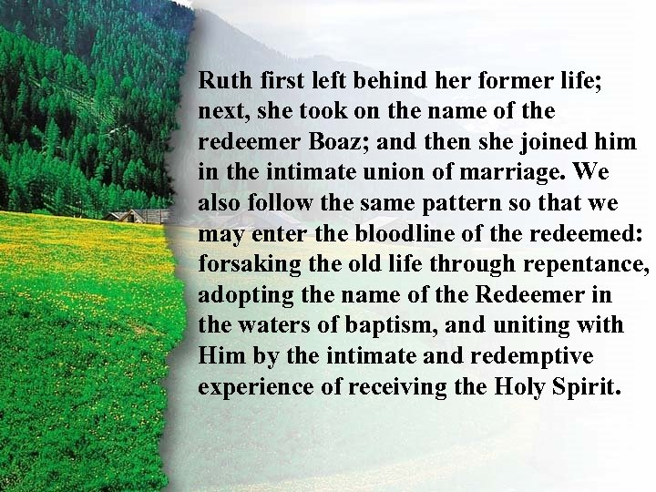 Ruth first left Rewards her former III. Ruth's behindname of. C life; next, she