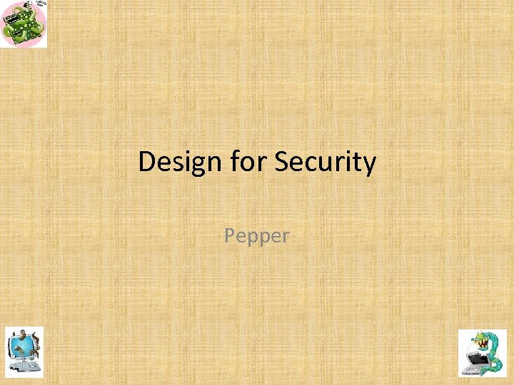 Design for Security Pepper