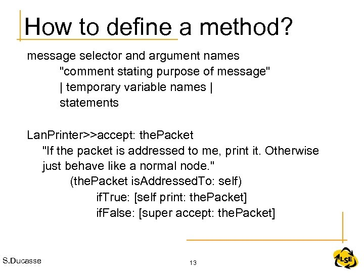 How to define a method? message selector and argument names