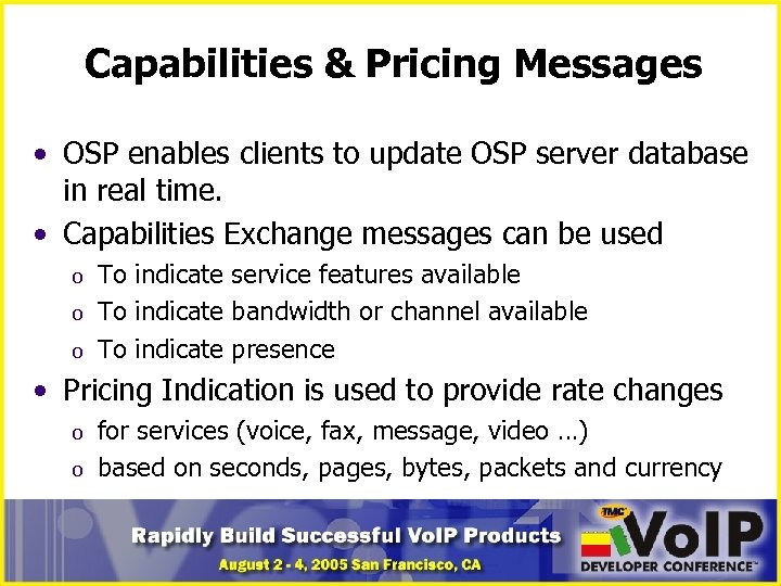 Capabilities & Pricing Messages • OSP enables clients to update OSP server database in
