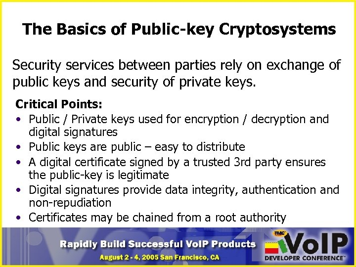 The Basics of Public-key Cryptosystems Security services between parties rely on exchange of public