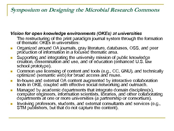 Symposium on Designing the Microbial Research Commons Vision for open knowledge environments (OKEs) at