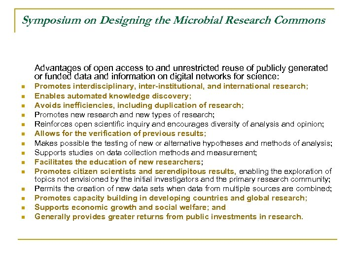 Symposium on Designing the Microbial Research Commons Advantages of open access to and unrestricted