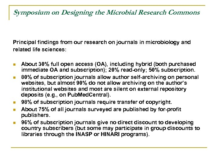 Symposium on Designing the Microbial Research Commons Principal findings from our research on journals