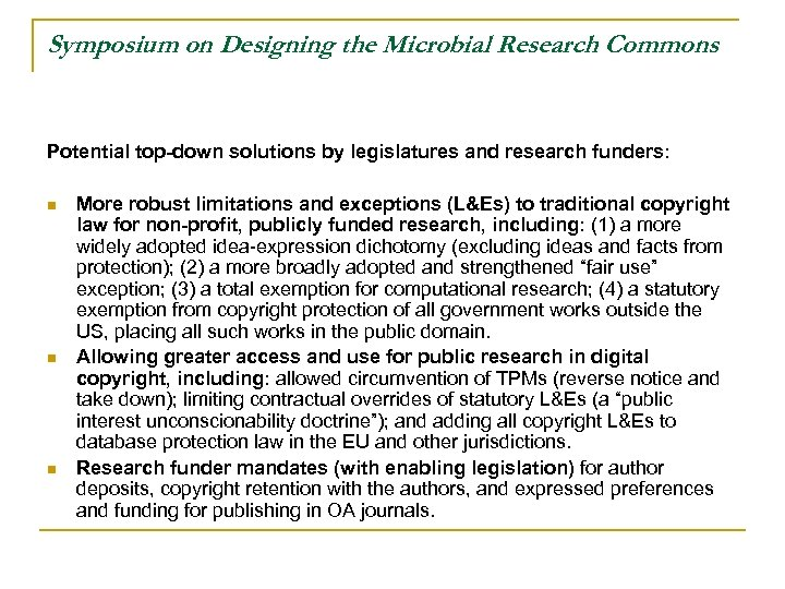 Symposium on Designing the Microbial Research Commons Potential top-down solutions by legislatures and research
