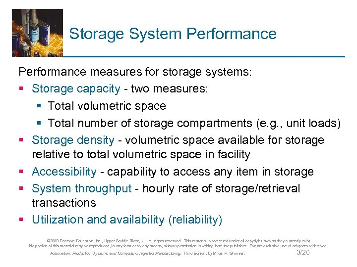 Storage System Performance measures for storage systems: § Storage capacity - two measures: §