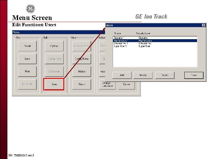 Menu Screen Edit Functions: Users PN: TM 001017 rev: 3