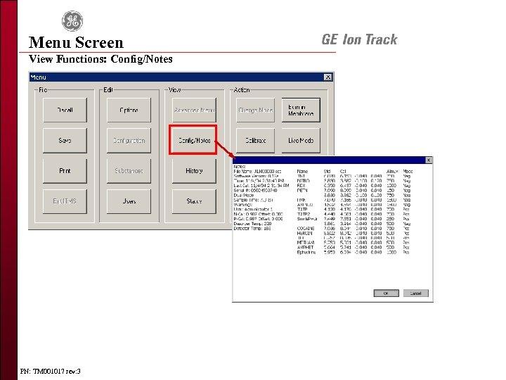 Menu Screen View Functions: Config/Notes PN: TM 001017 rev: 3