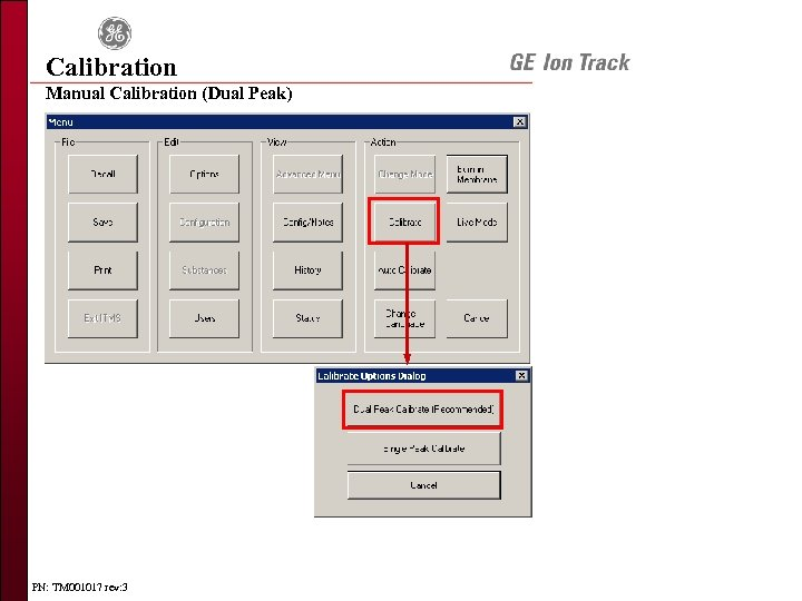 Calibration Manual Calibration (Dual Peak) PN: TM 001017 rev: 3