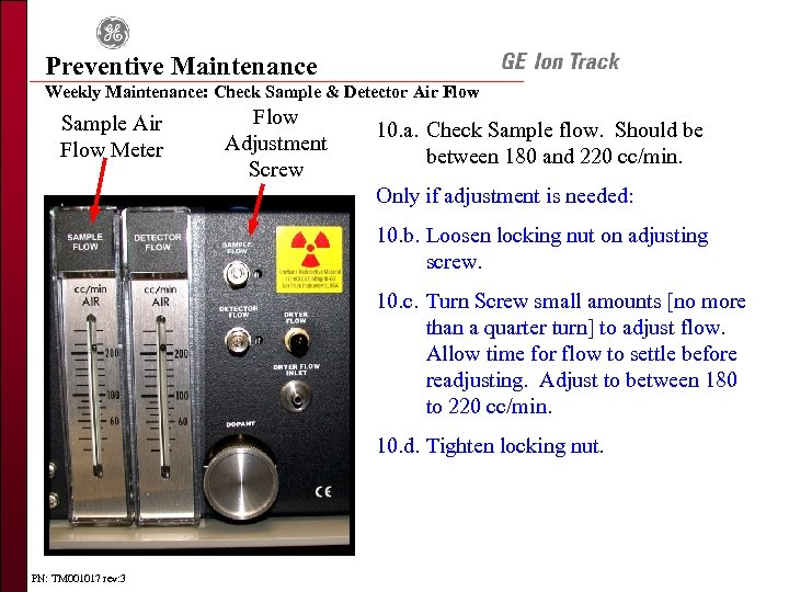 Preventive Maintenance Weekly Maintenance: Check Sample & Detector Air Flow Sample Air Flow Meter