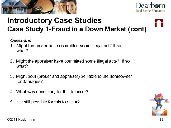 Introductory Case Studies Case Study 1 -Fraud in a Down Market (cont) Questions 1.
